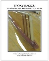 Ebook by Russell Brown Shows Boatbuilders Epoxy Techniques
